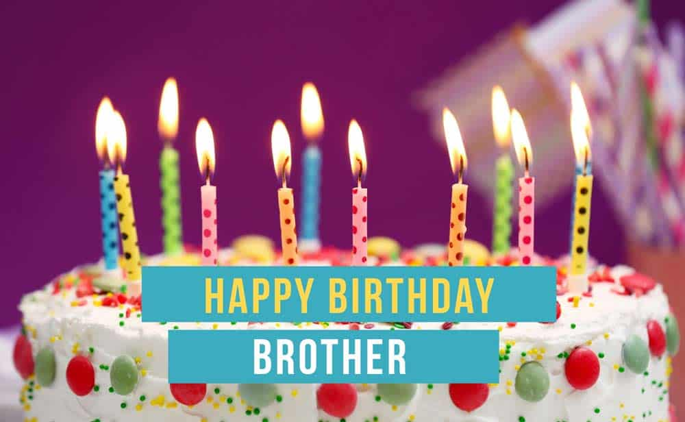 Happy-Birthday-Wishes-For-Brother-2