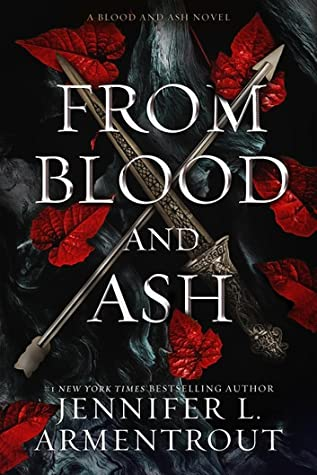 From-Blood-and-Ash-by-Jennifer-L.-Armentrout