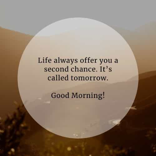 Best Good Morning Quotes 2021