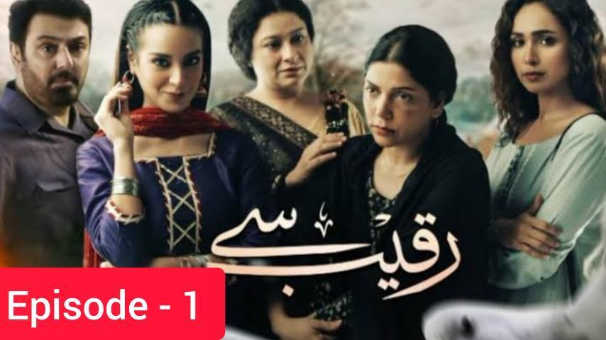 Raqeeb-Se-Drama-Episode-1-On-Hum-Tv