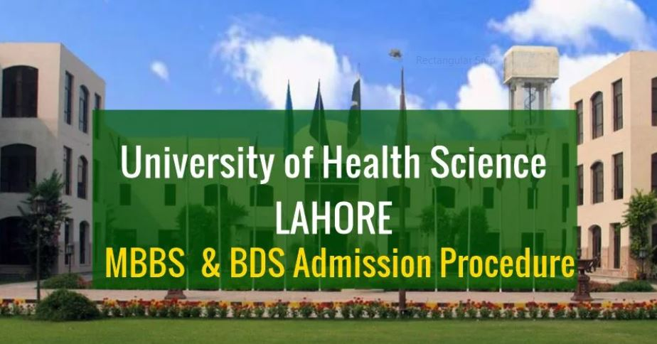 UHS-Lahore-announces-MBBS-BDS-2021-Admission-procedure