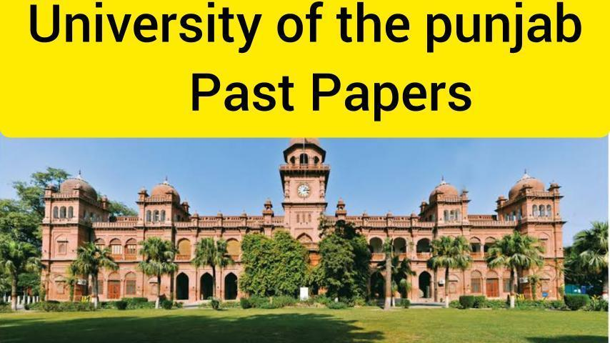 University of the Punjab - Past Papers