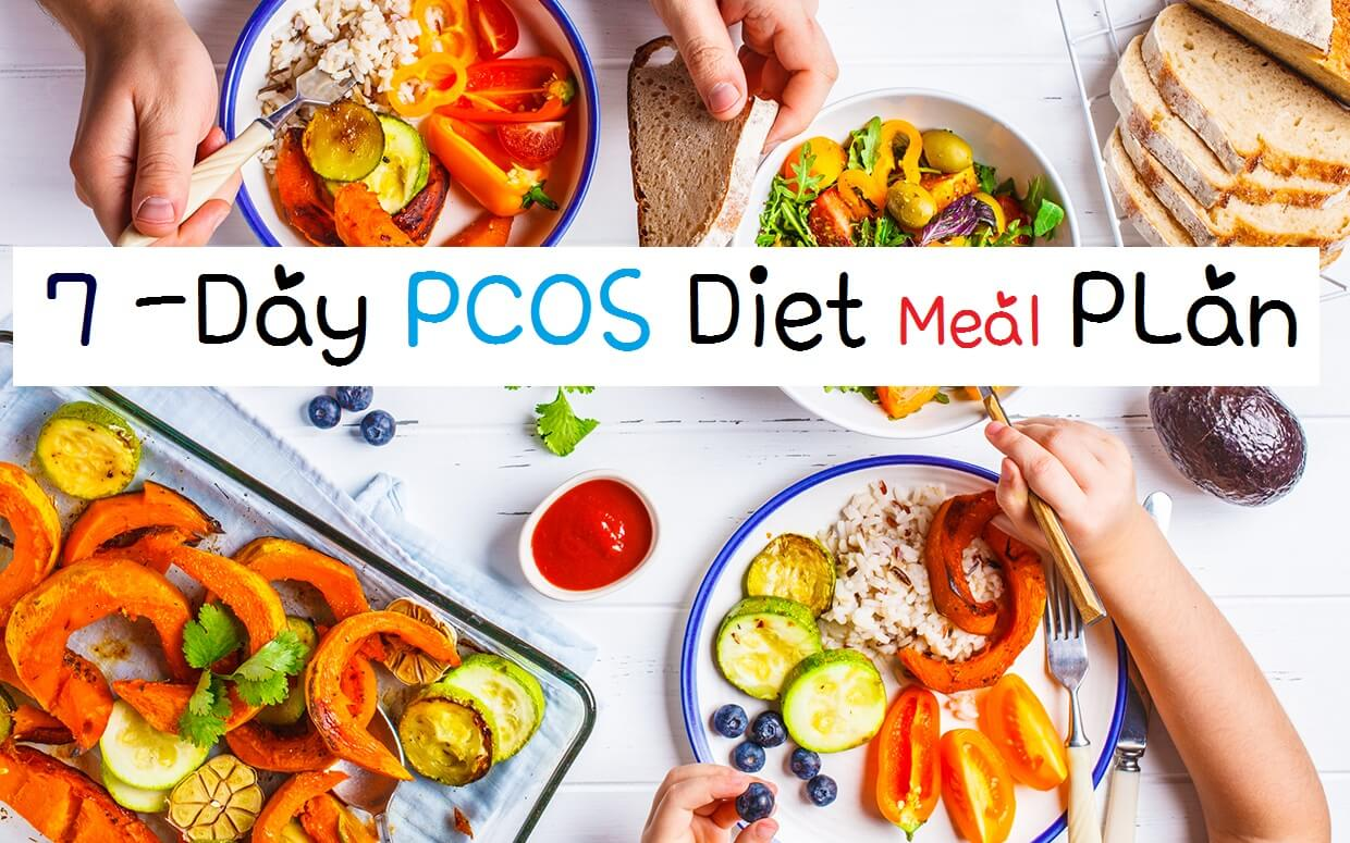 7 Day PCOS Diet Meal Plan For Beginners