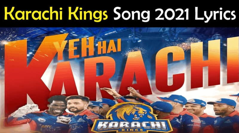 Karachi-Kings-Song-2021-Lyrics-–-PSL-6