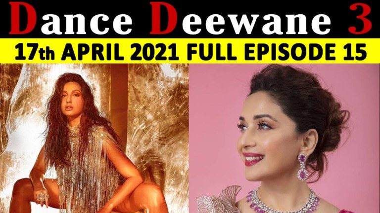 Dance-Deewane-Season-3-18th-April-2021-Full-Episode-15