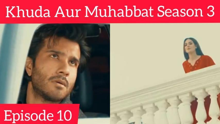 Khuda-Aur-Mohabbat-Season-3-Episode-10