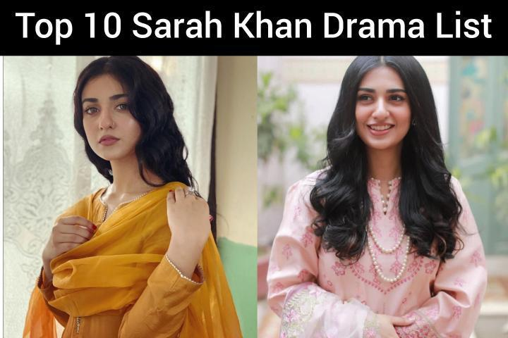 Top-10-Sarah-Khan-Drama-List