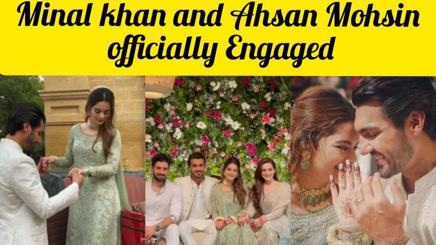 Minal-Khan-And-Ahsan-Mohsin-Ikram-Officially-Engaged